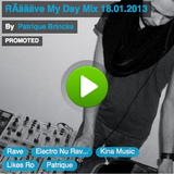 RÄäääve My Day Mix 18.01.2013