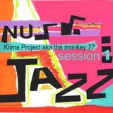 KLIMA PROJECT aka the Monkey 77 - Nu Jazz Session 1