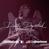 @djspinna and @justdizle - Dearly Departed pt 2 (The RIP Mixtape)
