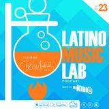 Latino Music Lab EP. 23 ((Ft. DJ Madrid))