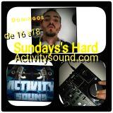 Dj 7i7o Alkala Sundays Hard Programa7@Activity Sound Radio