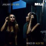 [MiLL] Alex Tee - January 2015 Mix