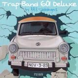 TRAP - BAND 601 DELUXE