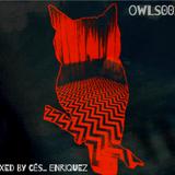 OWLS001 - Mixed by Cés Enriquez