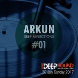 Deep Reflections #01| Radio Deep Sound (30/07/2017)