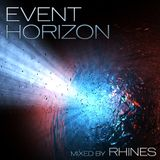 EVENT HORIZON - mixed by Rhines