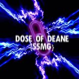 dosE of deanE {55mg} (Paradiso Contest Entry)