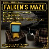 "[674] ""Falken's Maze"" @ SMASH - 12/07/16"