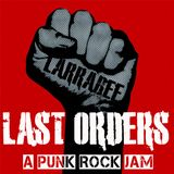 """Last Orders""...an old school punk mix,(Larrabee_Melbourne) 51m50s"