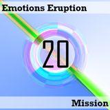 Emotions Eruption [Mission 20]