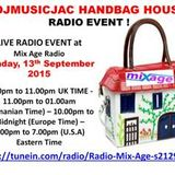 VOL 9 DJMUSICJAC HANDBAG HOUSE RADIO EVENT MIX AGE RADIO (ROMANIA) Sunday, 13th Sept 2015