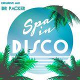 SPA IN DISCO - #032 - Disco Feelings - By DR PACKER