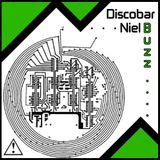 Discobar Niel - I Need To Get Buzzed Mix