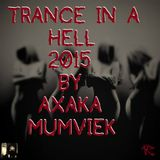 Trance In A Hell 2015