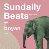 Sundaily Beats #4 w/ Boyan