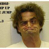Pump up the Jump Up Vol.3