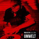 Visector Podcast 001 - UMWELT (Rave or Die // New Flesh)