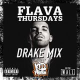 DRAKE MEGAMIX - FLAVA THURSDAYS @OFFTHEWALL CHESTER HOSTED BY DJ KID FRESH