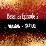 Bassmas 2018 Episode #2 - Drazius x Katsuo (Freestyle Mixes)