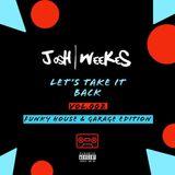 Let's Take It Back - Funky House Vs Garage Edition