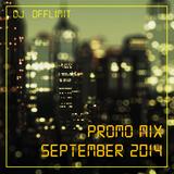 DJ OFFLIMIT - Promo Mix September 2014