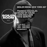 Frankie Knuckles - Boiler Room - NYC - 20013