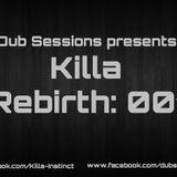 Killa - Rebirth 001