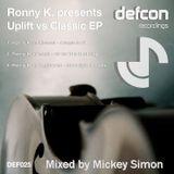 Ronny K - Uplift Vs Classic