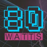 80 WATTS - Edição 161 (Especial Joy Division)
