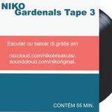 Dj Niko - Gardenals Tape 3