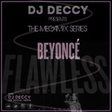 BEYONCÈ X DJ DECCY - The Megamix Series