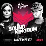 Sound Kingdom #13: Guestmix by Angger Beatz