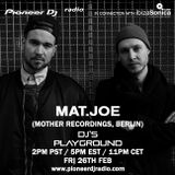 Mat.Joe (Feb 2016) - Pioneer DJ's Playground