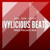 JAN - 2016 - Ivylicious Beats - By DJ Ivy Promo Mix