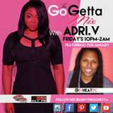 The Go Getta Mix With ADRI.V The Go Getta On Hot 99.1 & 93.7 WBLK With DJ Heat 1.6.2016 Mix 1