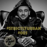 DJ Joe Lobel - #StrictlyUrban #005