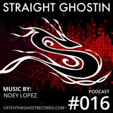 SGP016 Mix by Noey Lopez | Straight Ghostin' Podcast - Deep House Mix