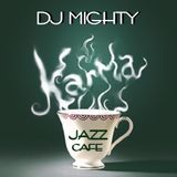 DJ Mighty - Karma Jazz Cafe