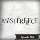 Mazel The Sound Master presents The Masterpiece - Episode 008 (Session - The Dancehall Edition #2)
