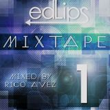 Edlips - Mixtape 1 Mixed by Rico Aves