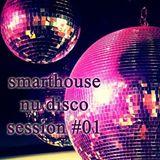 Smarthouse - Nu Disco Beats #01