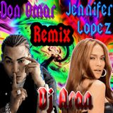 Jennifer Lopez Feat Don Omar- On The Floor- Taboo Remix By DeejayAran