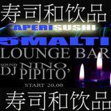 Nino Pipito' Lounge & Deep Music @ 5 malti (ME) 09-07-2015