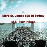 Marc St. James b2b Dj Strizzy - M.S. Tech-house