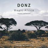 Donz - Magic Africa (Original Mix) [ Ready Mix Records ]