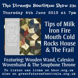 The Strange Boutique Show 230