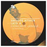 The Blast Podcast #109 - Concrete Jungle in Groove Attack Lato A