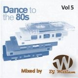 Dance to the 80s  vol 5