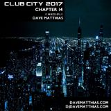 Club City 2017 | Chapter 14