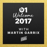 Martin Garrix - Welcome To 2017 (Beats 1 Mix)